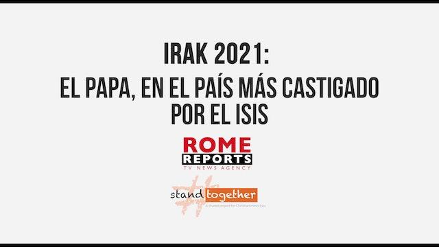 Irak 2021: El Papa, en el país más castigado por el ISIS