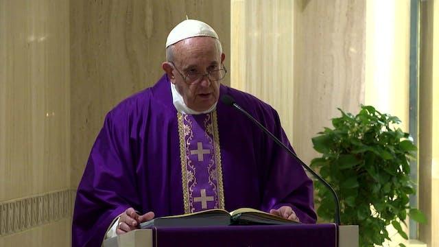 El Papa en Santa Marta denuncia las d...