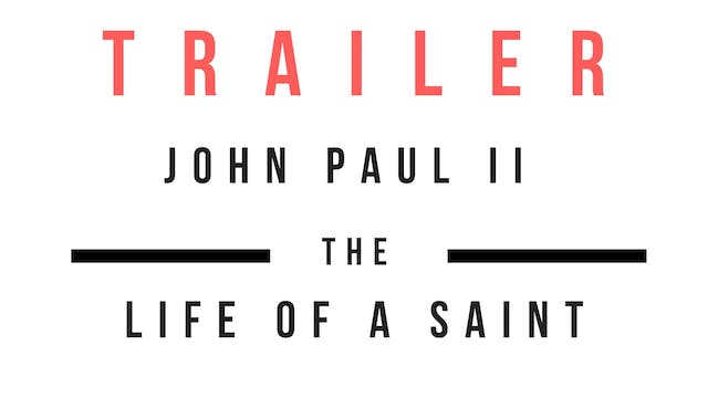 Trailer · John Paul II - The Life Of ...