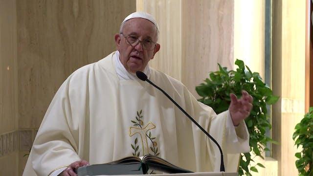 Papa en Santa Marta: La Iglesia no av...
