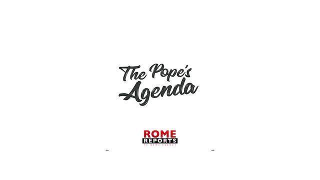 The Pope's Agenda 02/25/20