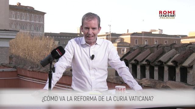 ¿CÓMO VA LA REFORMA DE LA CURIA VATICANA?