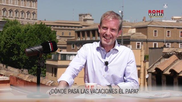 ¿DÓNDE PASA LAS VACACIONES EL PAPA FR...