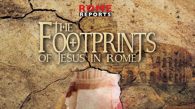 The Footprints of Jesus in Rome