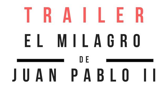 Trailer · El milagro de Juan Pablo II - Entrevista con Floribeth Mora