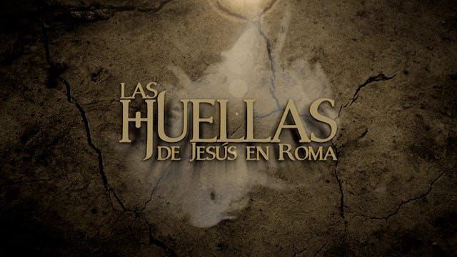 Las Huellas de Jesús en Roma
