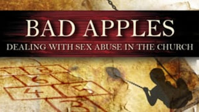 Bad Apples: Dealing with Sex Abuse in...