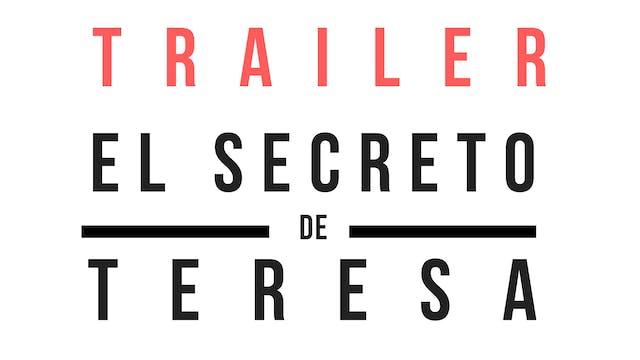 Trailer · El Secreto de Teresa
