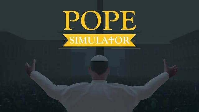 Ever dreamed of being pope? Now you (...