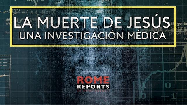 La muerte de Jesús: una investigación médica