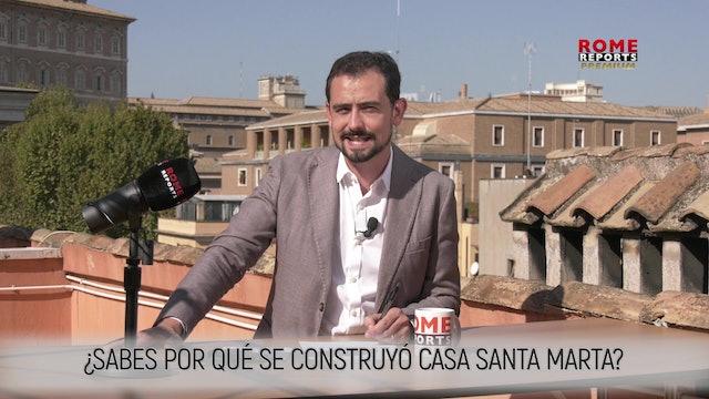 ¿POR QUÉ SE CONSTRUYÓ CASA SANTA MARTA?