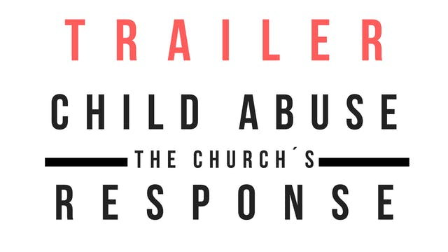 Trailer · Child abuse: the Church´s r...