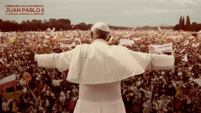 Liberando un continente: Juan Pablo II y la revolución de la libertad