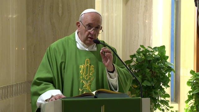 Papa en Santa Marta: El cristiano no ...