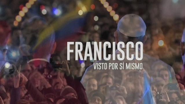 Francisco, visto por sí mismo