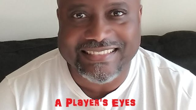 A Player's Eyes - Season One