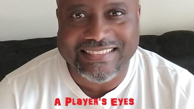 A Player's Eyes - Season One