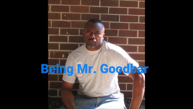Being Mr. Goodbar - The Good Times and the Bad
