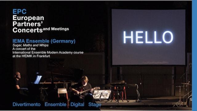 EPC - The IEMA ensemble presents itself: Sugar, maths and whips