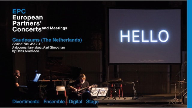 EPC - Behind The W.A.L.L, Gaudeamus (The Netherlands)