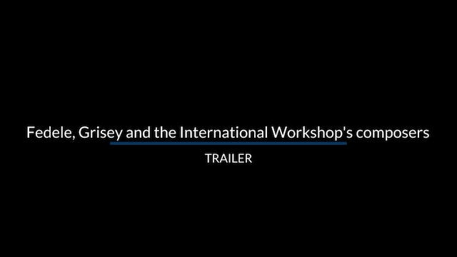 Trailer: Fedele, Grisey and the Inter...