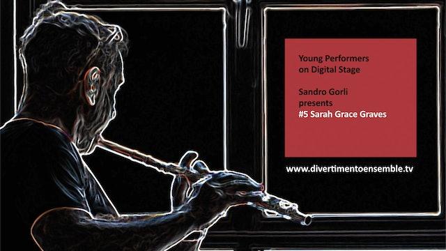 #5 Sandro Gorli presents Sara Grace Graves (English available, click CC)