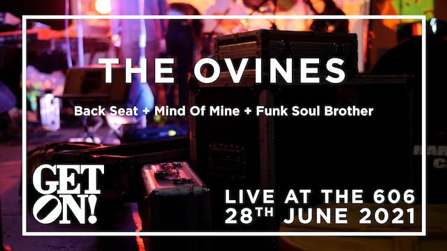 The Ovines @ The 606 Club, 28th June 2021