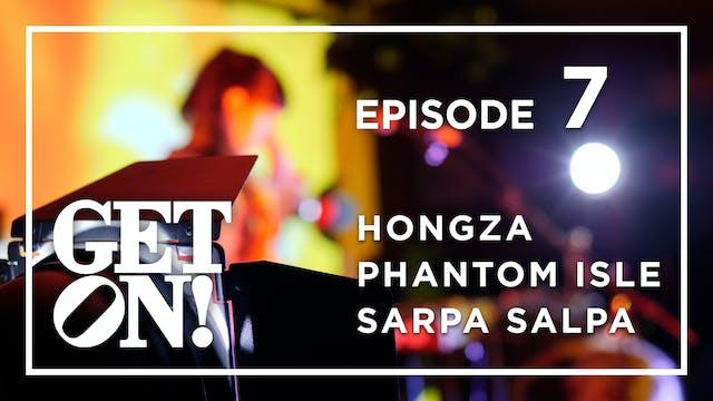 Get On! Episode 7