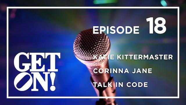 Get On! Episode 18