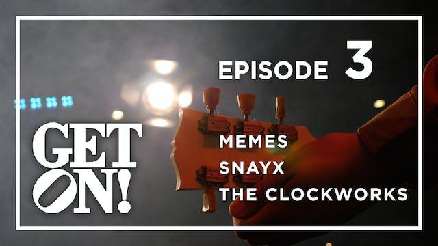 Get On! Episode 3