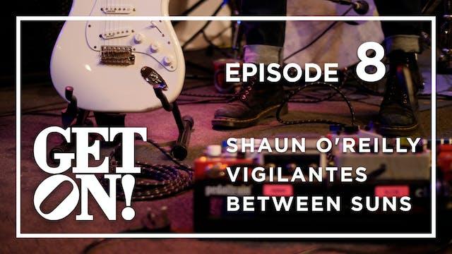 Get On! Episode 8