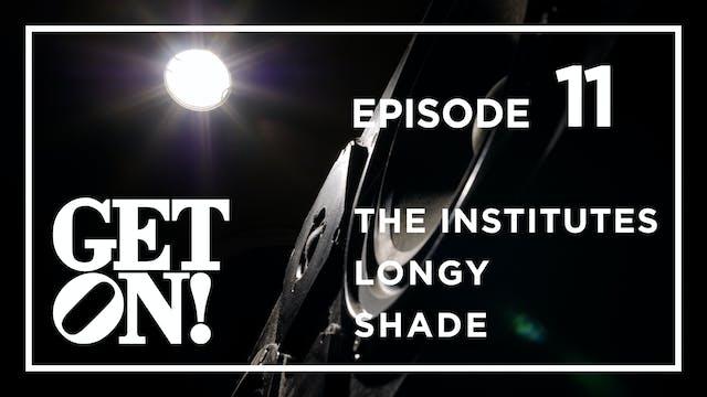 Get On! Episode 11