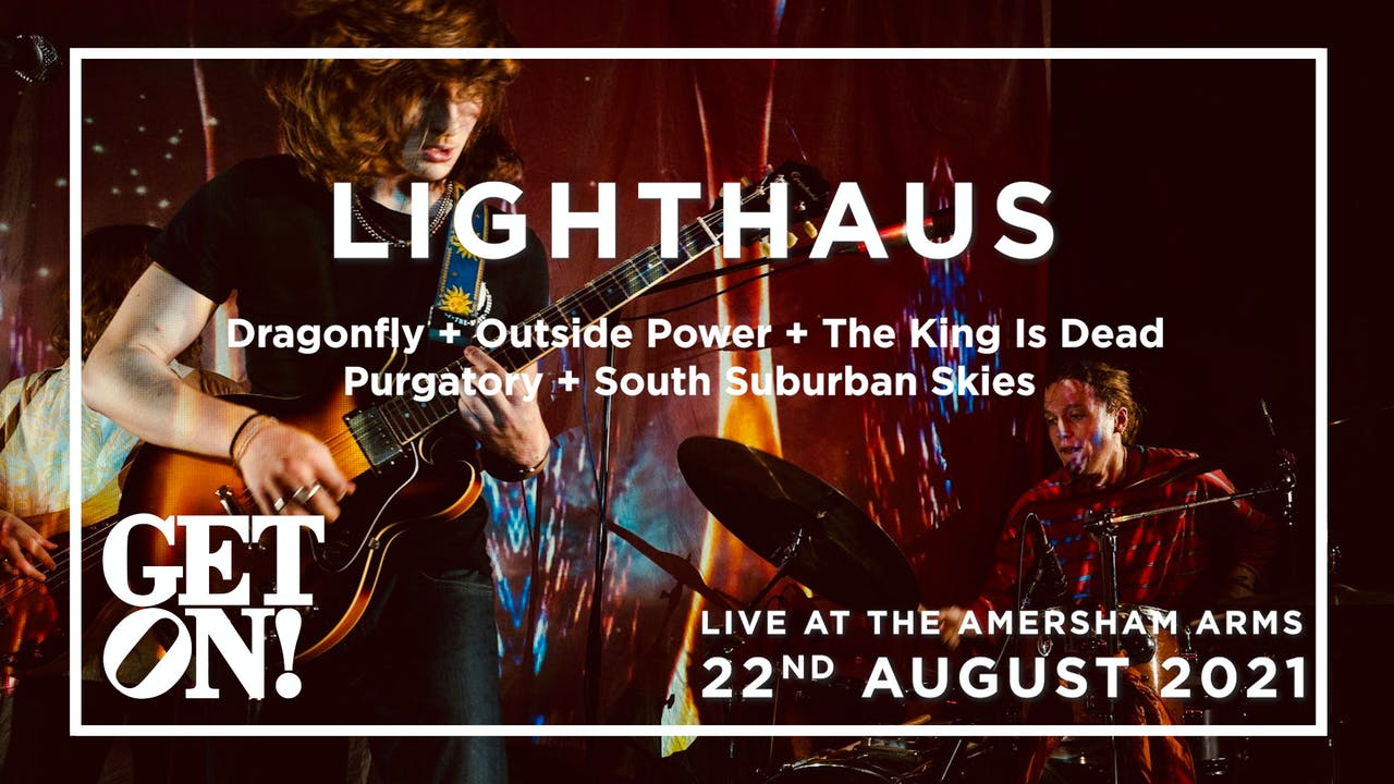 Lighthaus @ Amersham Arms, 22nd August 2021