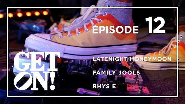 Get On! Episode 12