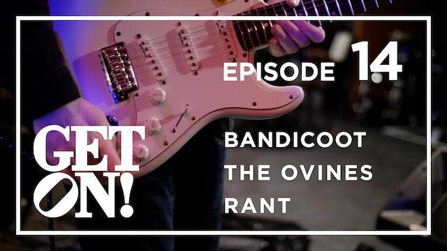 Get On! Episode 14
