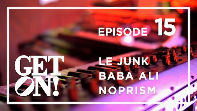 Get On! Episode 15