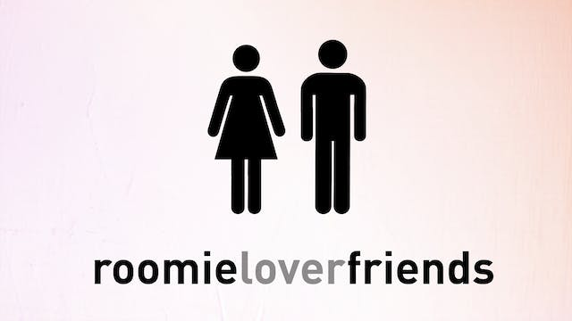 Roomieloverfriends Season 1, 2 and 3
