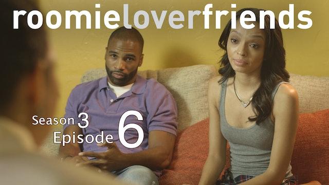 Roomielover S3  Episode 6 of 9 