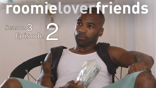 Roomielover S3  Episode 2 of 9 