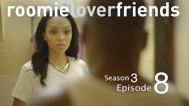 Roomielover S3  Episode 8 of 9 