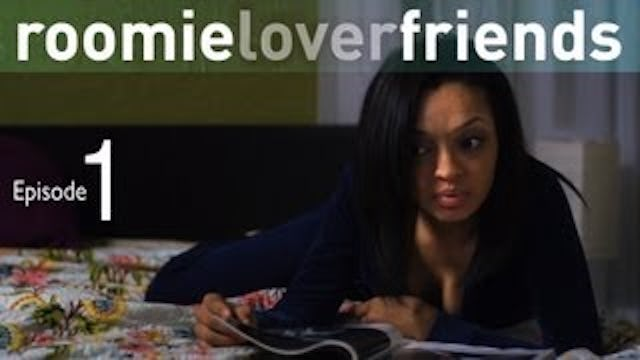 Roomieloverfriends Ep101   Mistakes #1, 2 and 3  (S1)