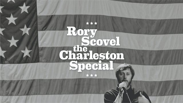 Rory Scovel - The Charleston Special