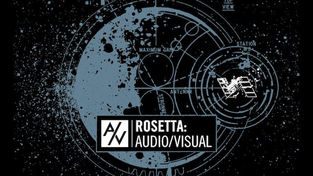 Rosetta: Audio/Visual (5.1)