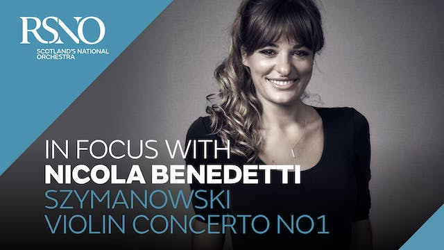 In Focus with Nicola Benedetti