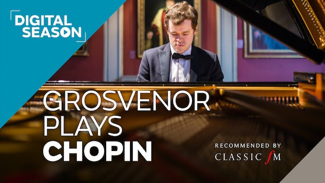 Grosvenor Plays Chopin: Household Ticket