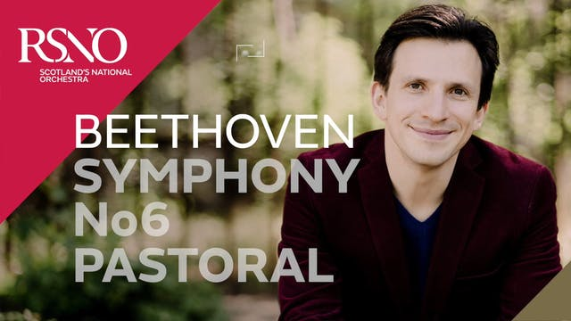 Trailer: Beethoven Symphony No6 Pastoral