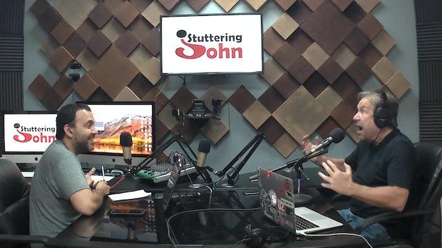 The Stuttering John Podcast Season 2 Episode 13