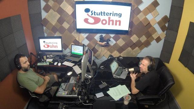 The Stuttering John Podcast Season 2 Episode 21