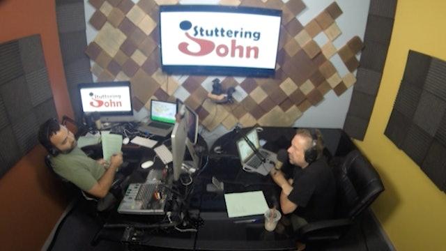 The Stuttering John Podcast Season 2 Episode 19