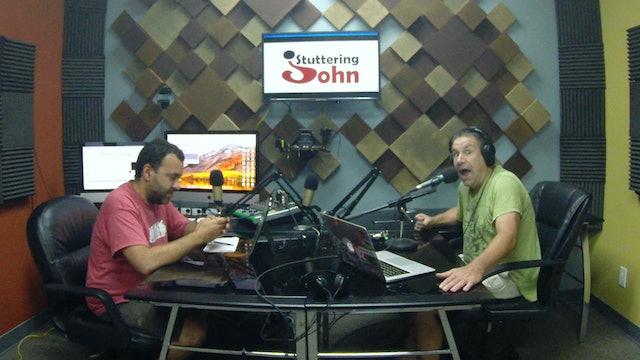 The Stuttering John Podcast Season 2 Episode 15
